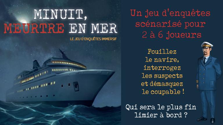 Minuit, Meurtre en Mer : la campagne KS !