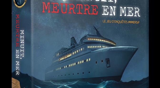 Minuit, Meurtre en Mer : le jeu est disponible !